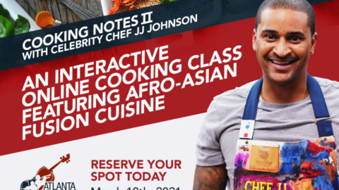 TICKETS NOW ON SALE: Cooking Notes II w/ celebrity chef JJ Johnson!