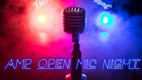 YOU'RE INVITED: AMP Open Mic Night!